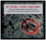 Metsatöll - Curse Upon Iron 2007 Cover