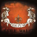Zydepunks - Exile Waltz 2008