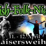 13. Irish Folk Nights in Zaisersweiher