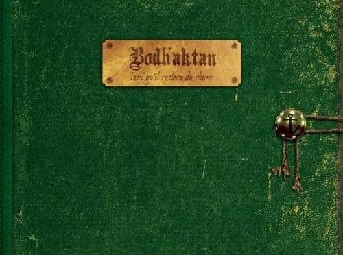Bodhaktan-tant quil restera du rhum