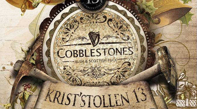 Cobblestones – Krist'Stollen 13 (2014)